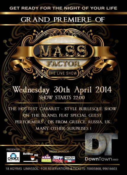 "Бурлеск-шоу ""MASS FACTOR - THE LIVE SHOW"" в Лимассоле"